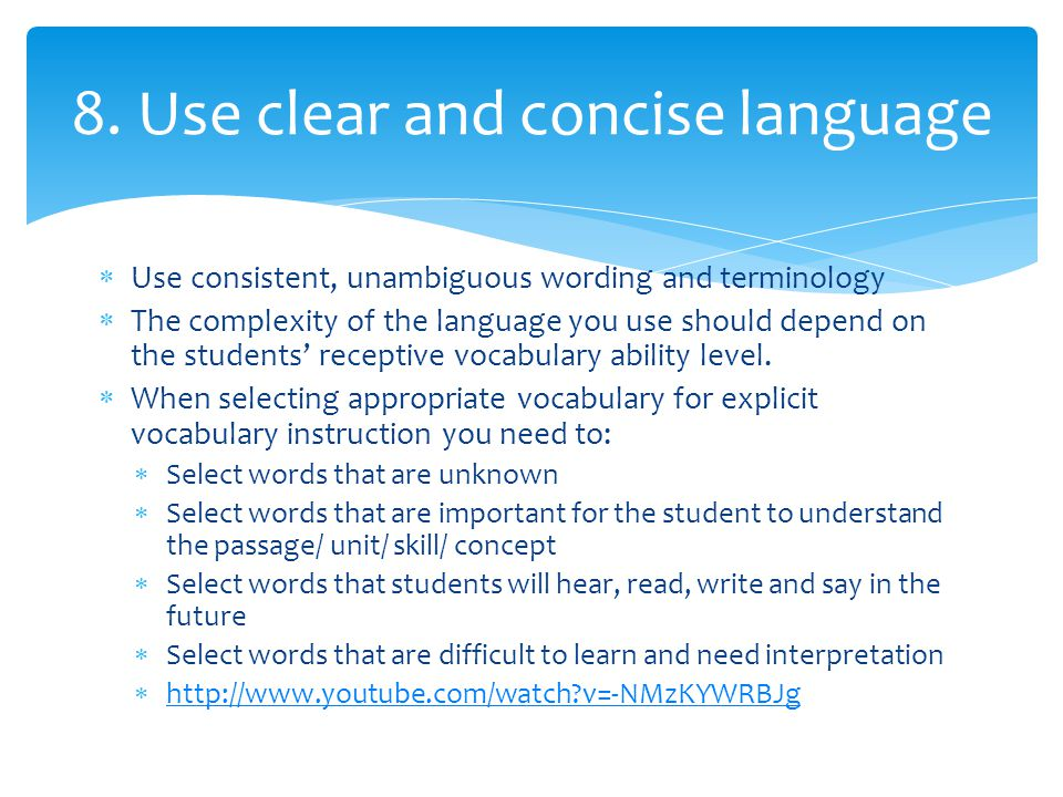8. Use clear and concise language