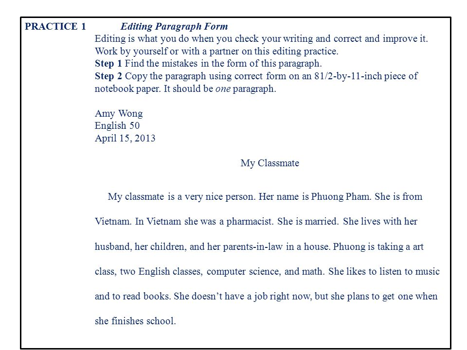 PRACTICE 1 Editing Paragraph Form