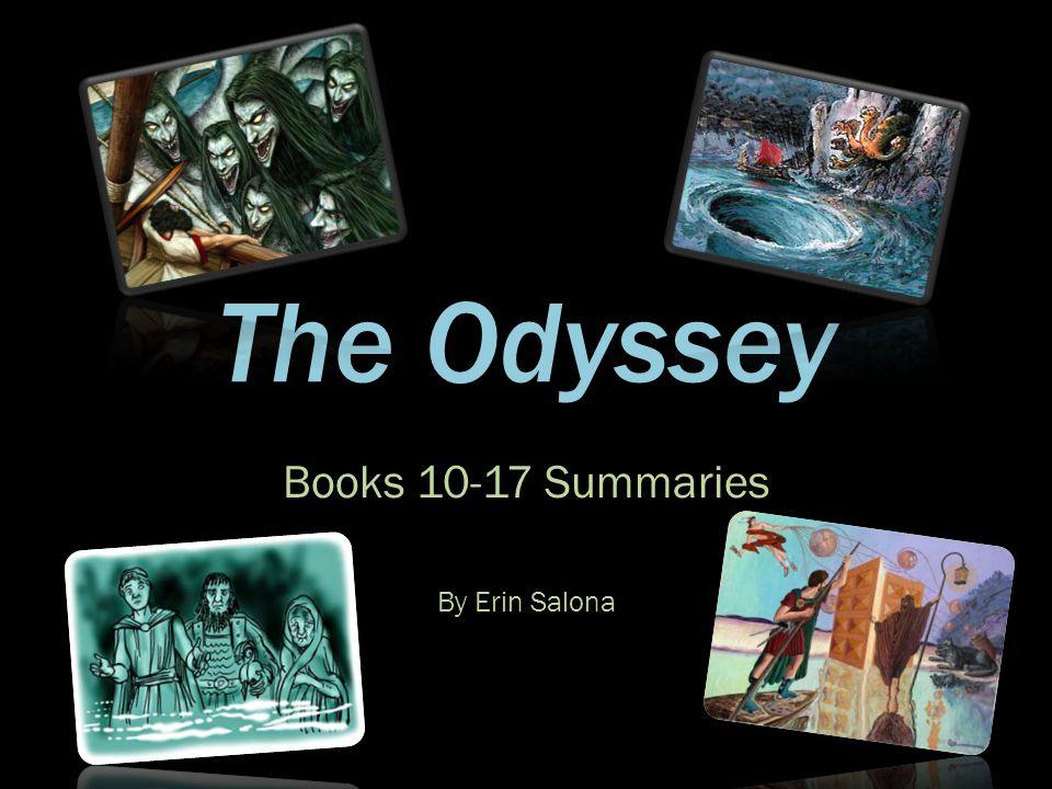 Books 10-17 Summaries By Erin Salona