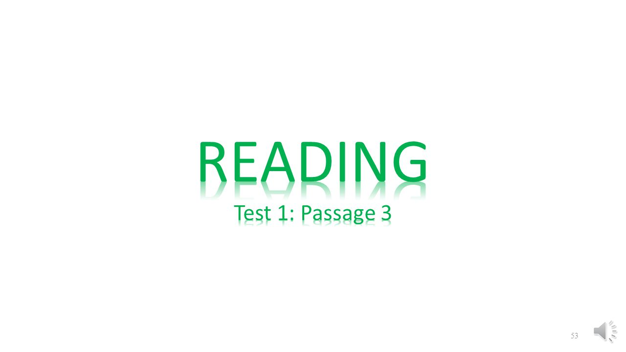READING Test 1: Passage 3