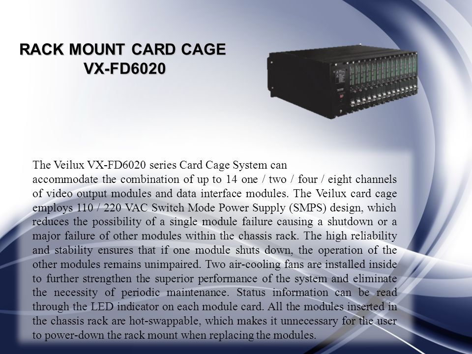 RACK MOUNT CARD CAGE VX-FD6020