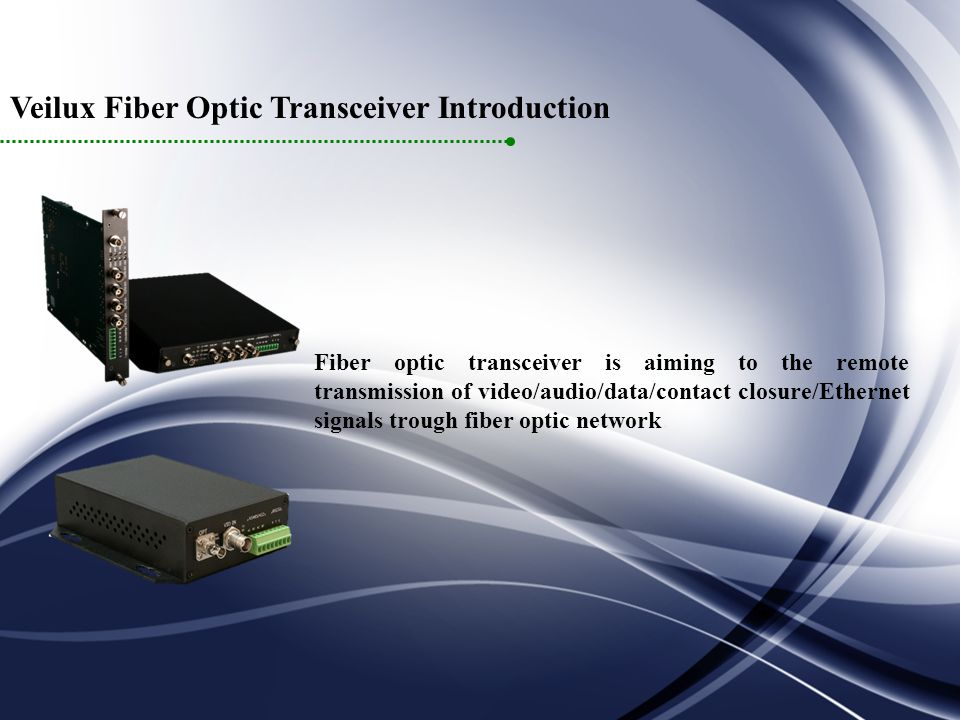 Veilux Fiber Optic Transceiver Introduction