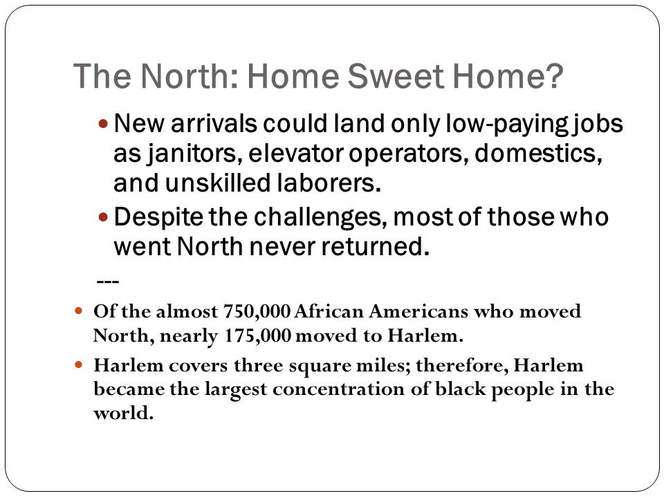 The North: Home Sweet Home