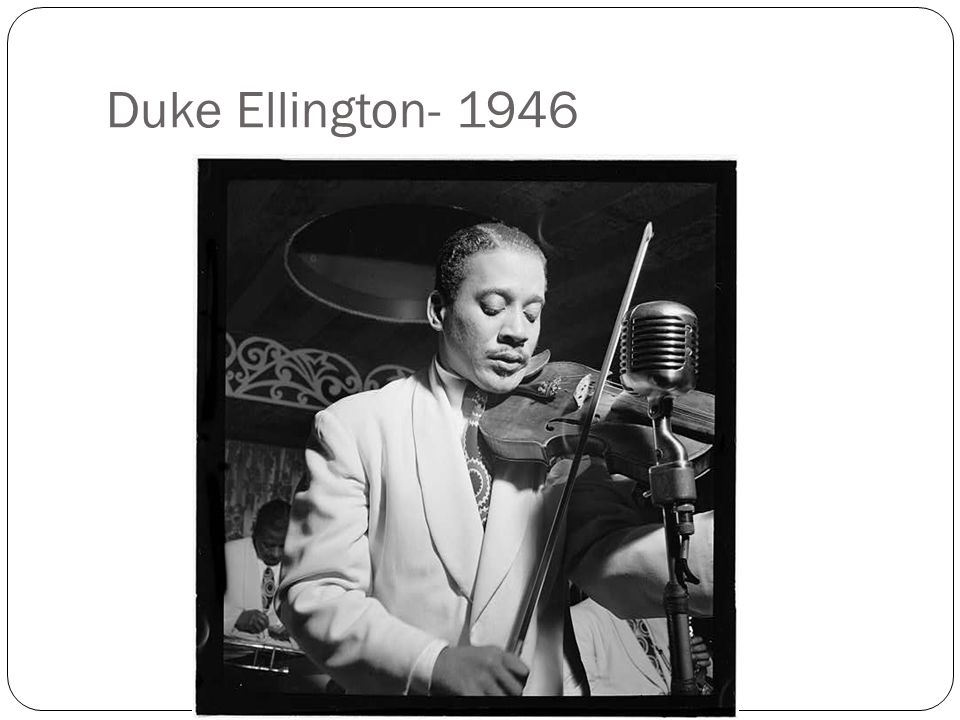 Duke Ellington- 1946