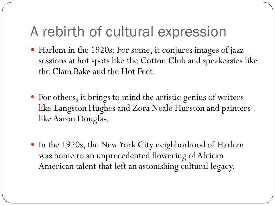 A rebirth of cultural expression