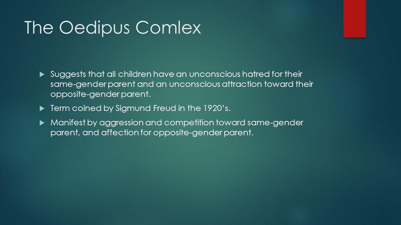 The Oedipus Comlex
