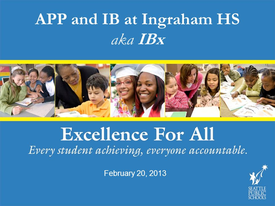 APP and IB at Ingraham HS aka IBx
