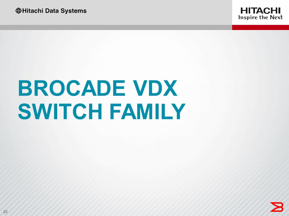 Brocade VDX switch family