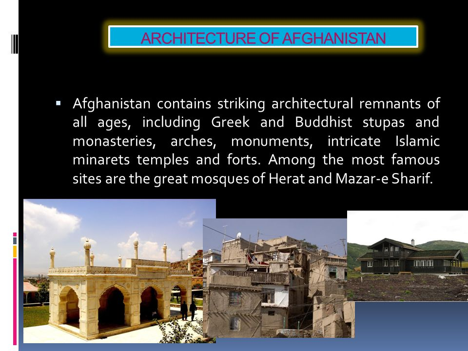 ARCHITECTURE OF AFGHANISTAN
