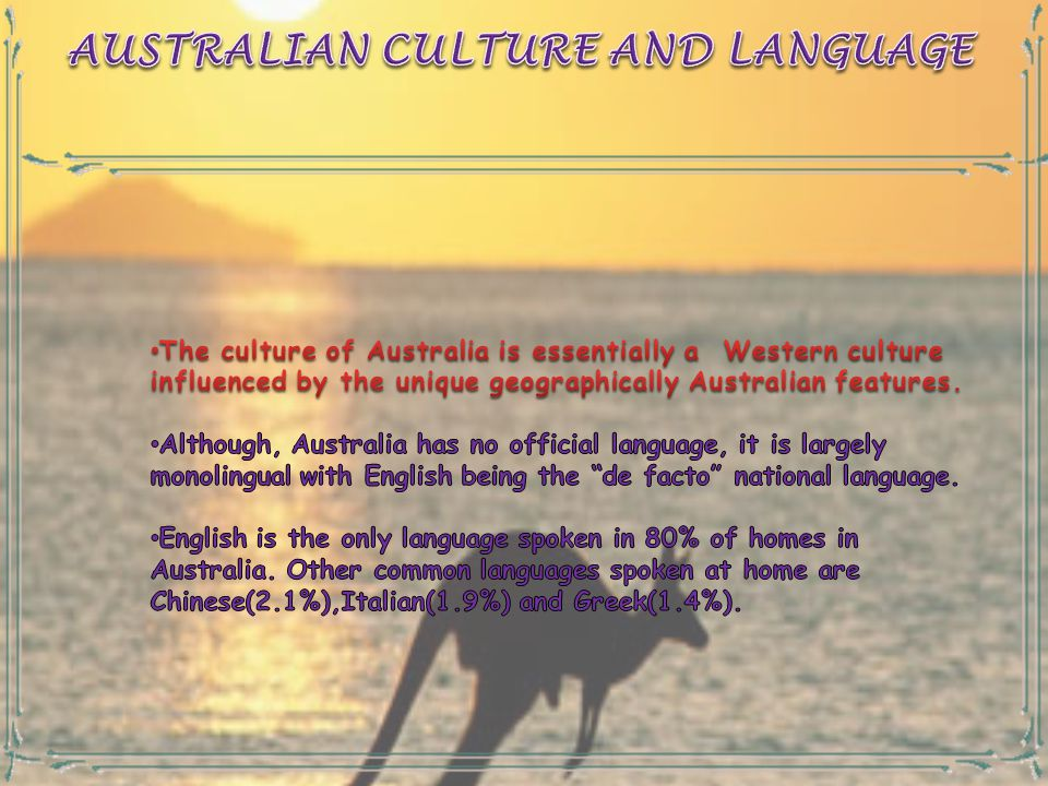 AUSTRALIAN CULTURE AND LANGUAGE