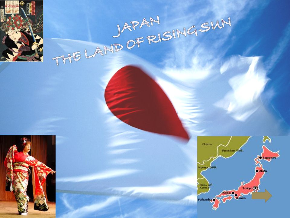 JAPAN THE LAND OF RISING SUN