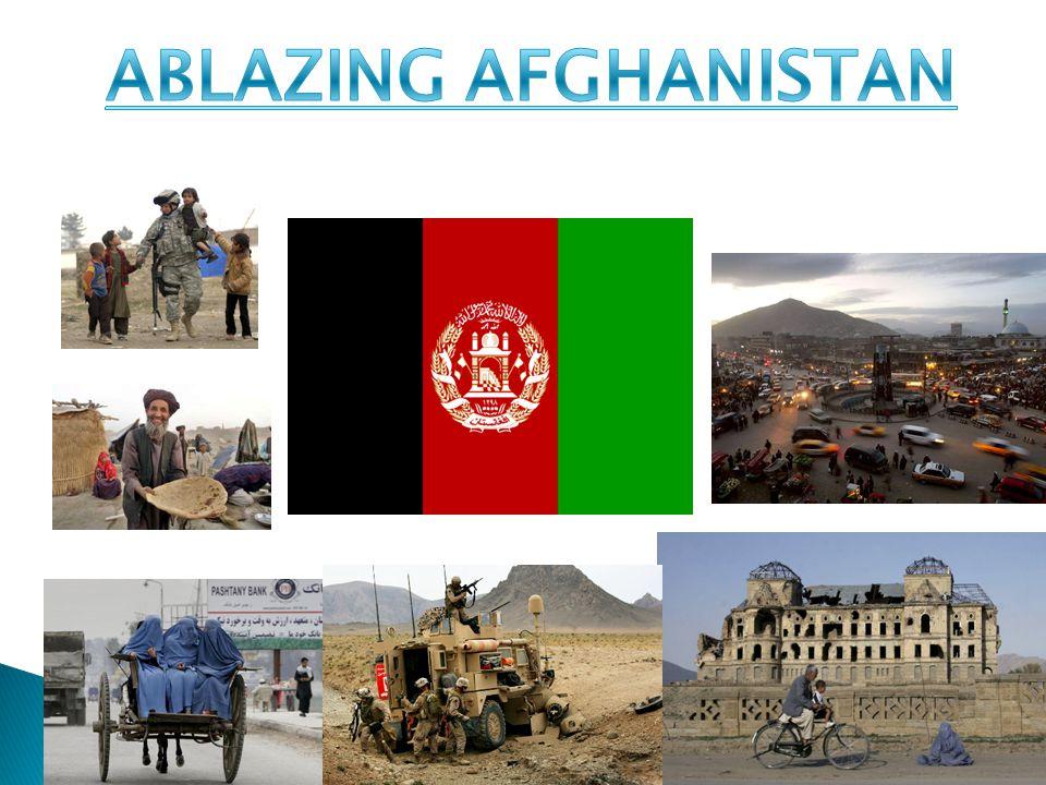 ABLAZING AFGHANISTAN
