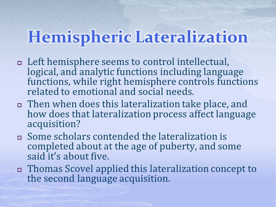 Hemispheric Lateralization