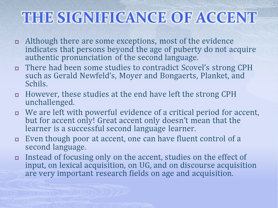 THE SIGNIFICANCE OF ACCENT