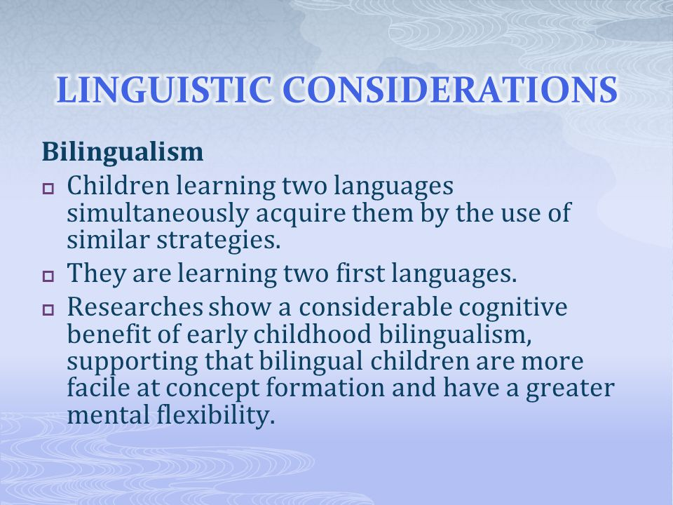 LINGUISTIC CONSIDERATIONS