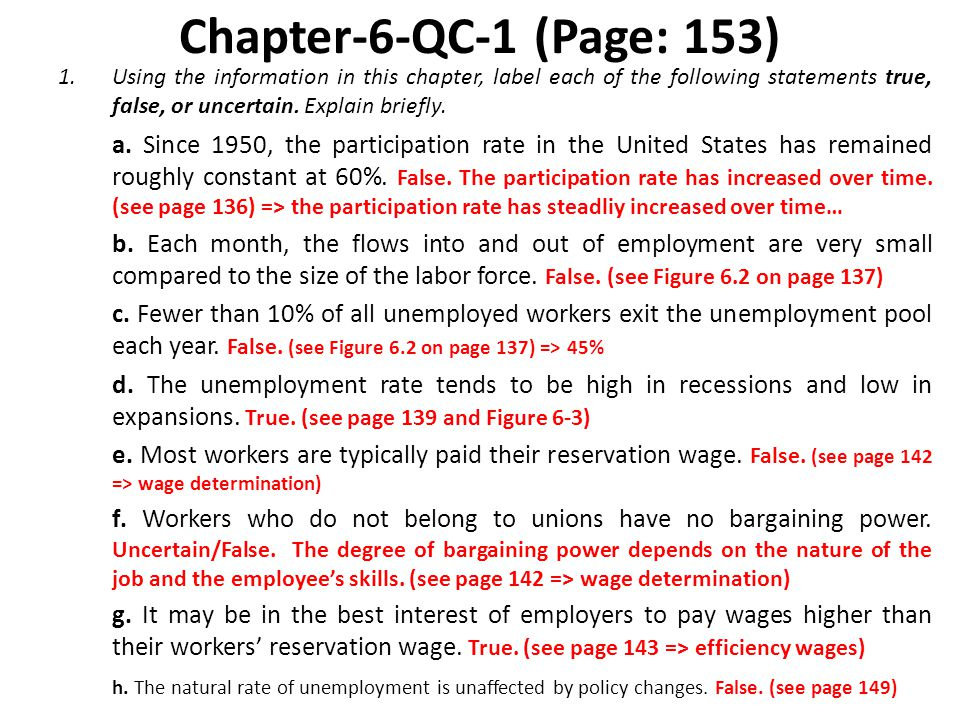Chapter-6-QC-1 (Page: 153) Using the information in this chapter, label each of the following statements true, false, or uncertain. Explain briefly.