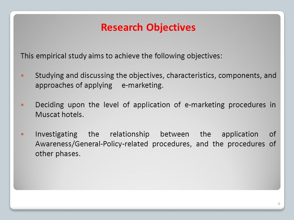 Research Objectives This empirical study aims to achieve the following objectives: