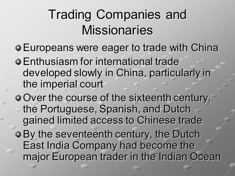 Trading Companies and Missionaries