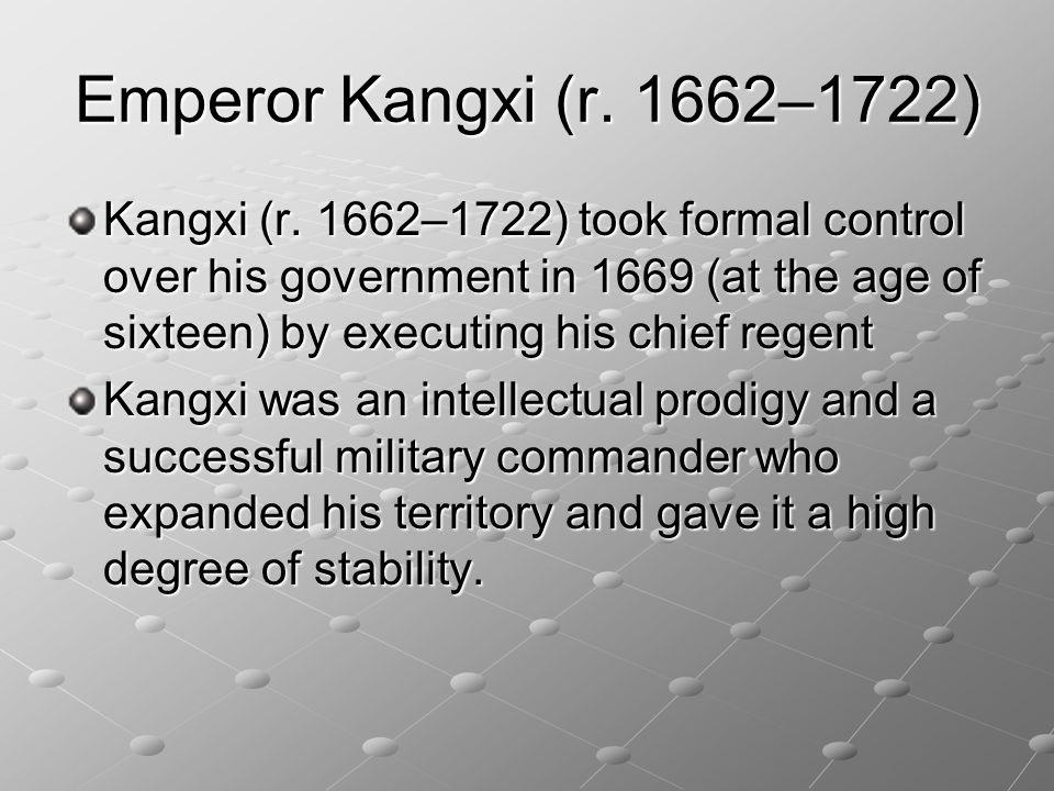 Emperor Kangxi (r. 1662–1722)