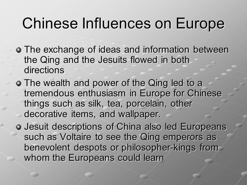 Chinese Influences on Europe