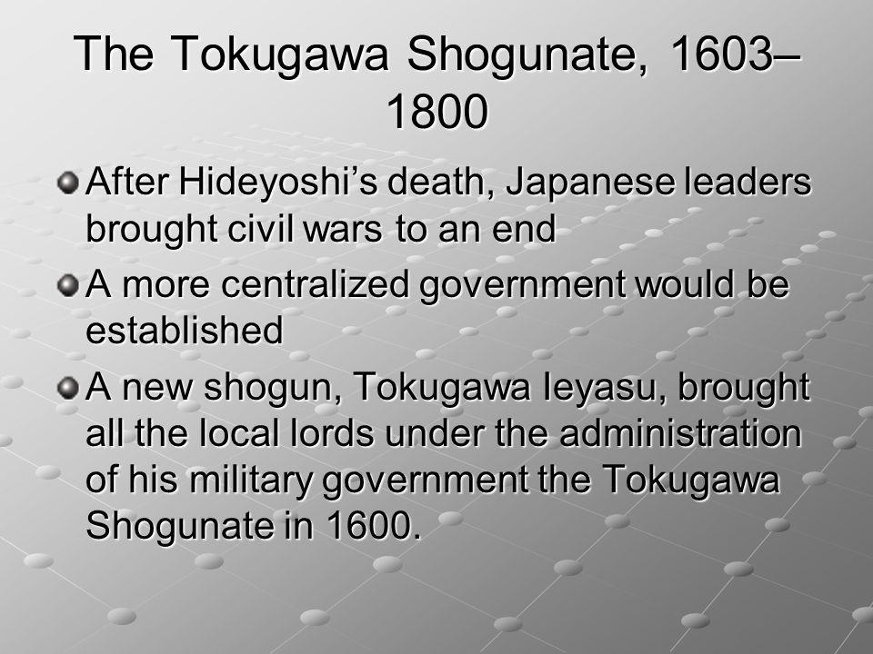 The Tokugawa Shogunate, 1603–1800