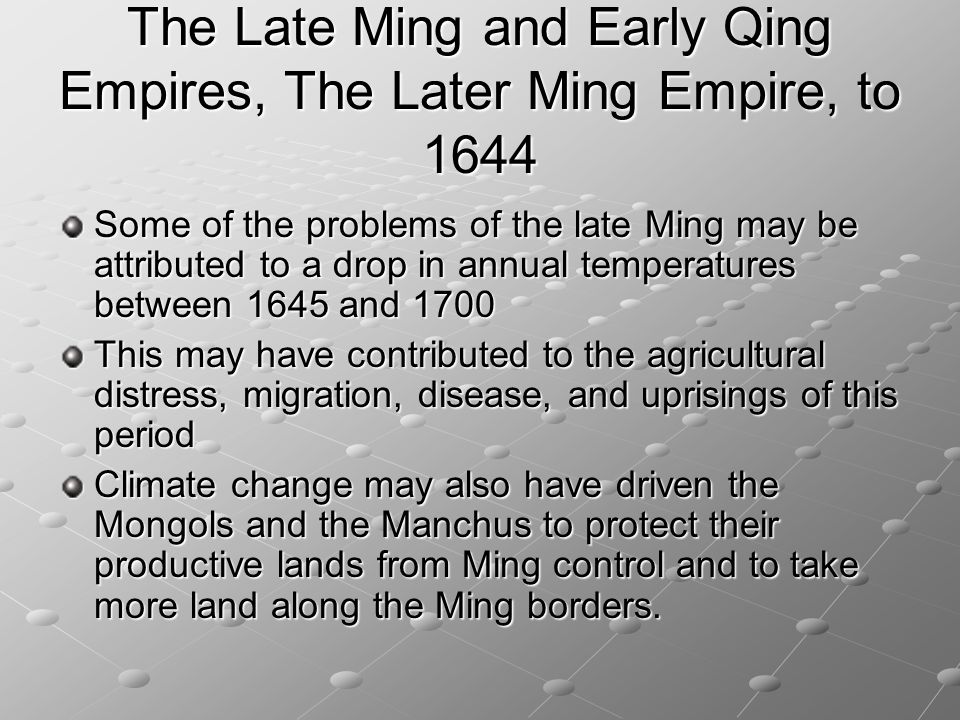 The Late Ming and Early Qing Empires, The Later Ming Empire, to 1644