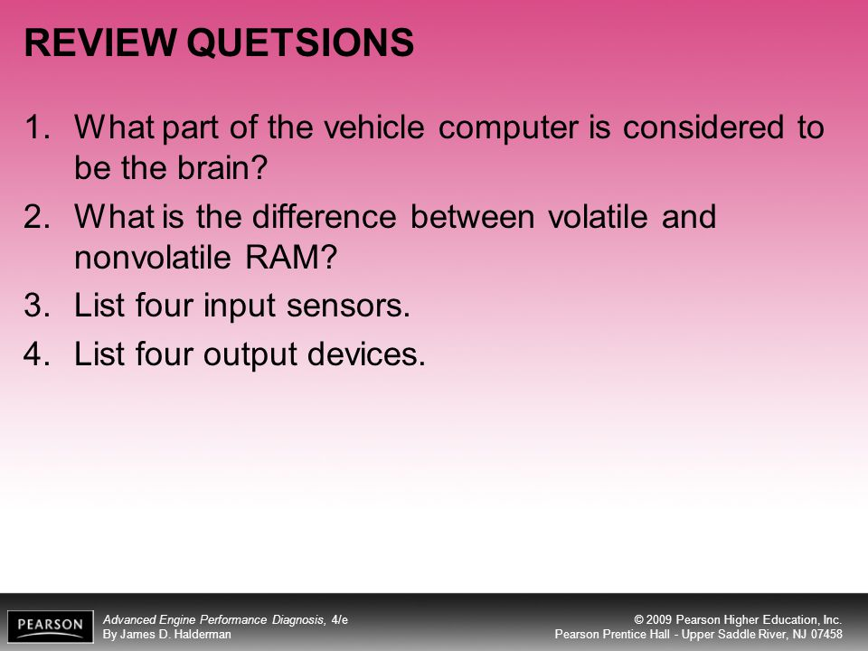 REVIEW QUETSIONS What part of the vehicle computer is considered to be the brain What is the difference between volatile and nonvolatile RAM