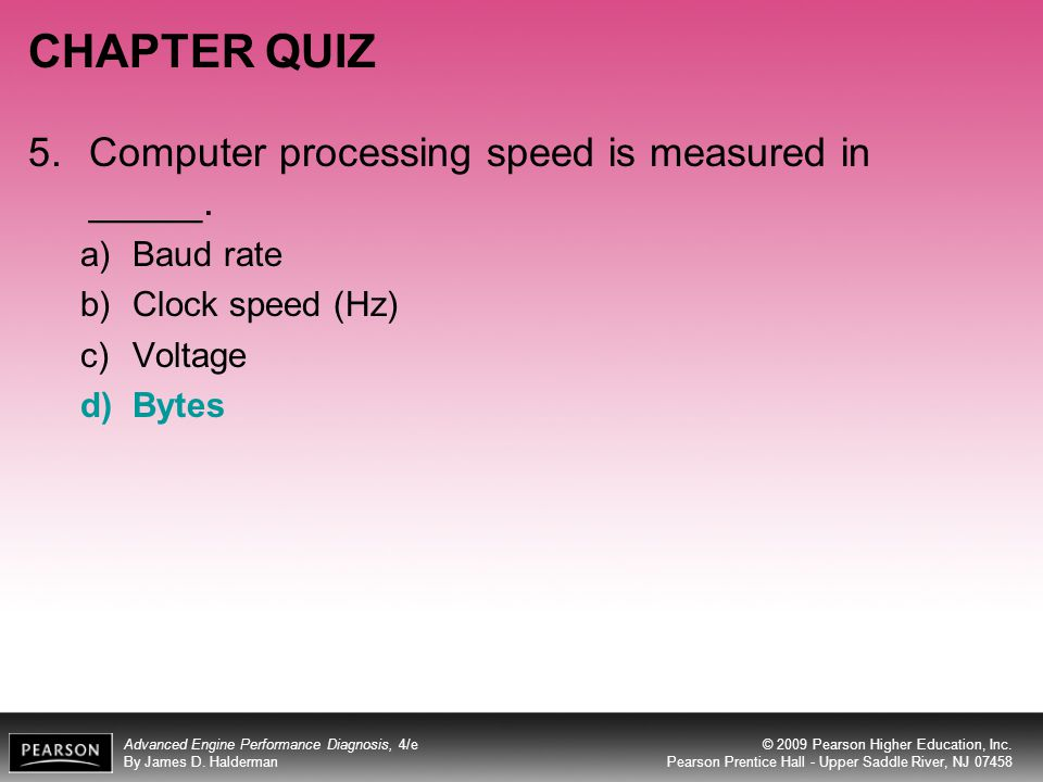 CHAPTER QUIZ 5. Computer processing speed is measured in _____.