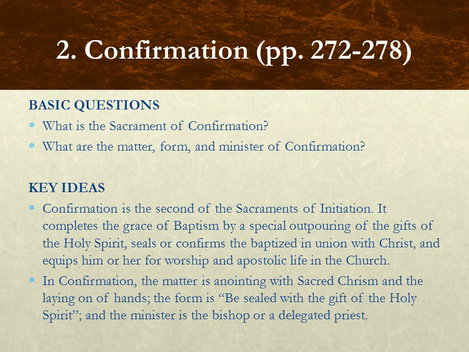 2. Confirmation (pp. 272-278) BASIC QUESTIONS