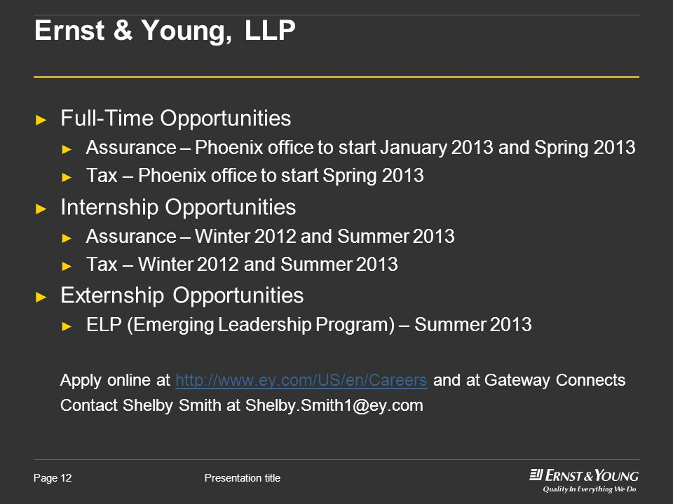 Ernst & Young, LLP Full-Time Opportunities Internship Opportunities