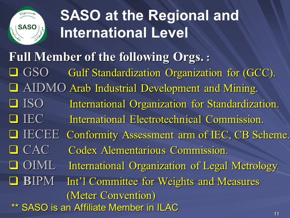SASO at the Regional and International Level