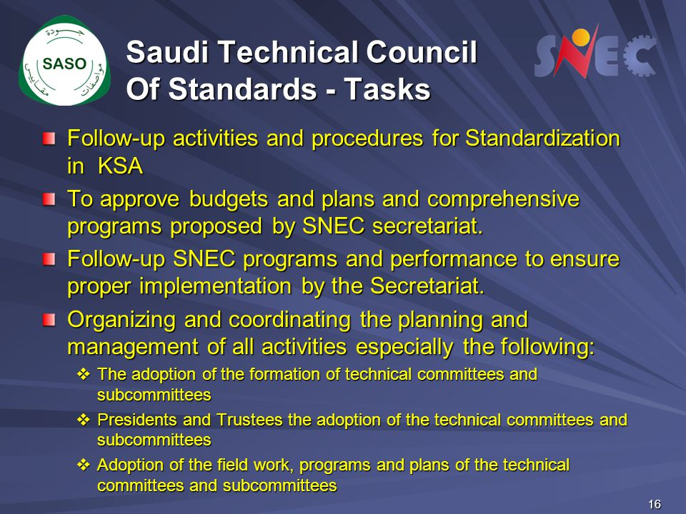 Saudi Technical Council Of Standards - Tasks