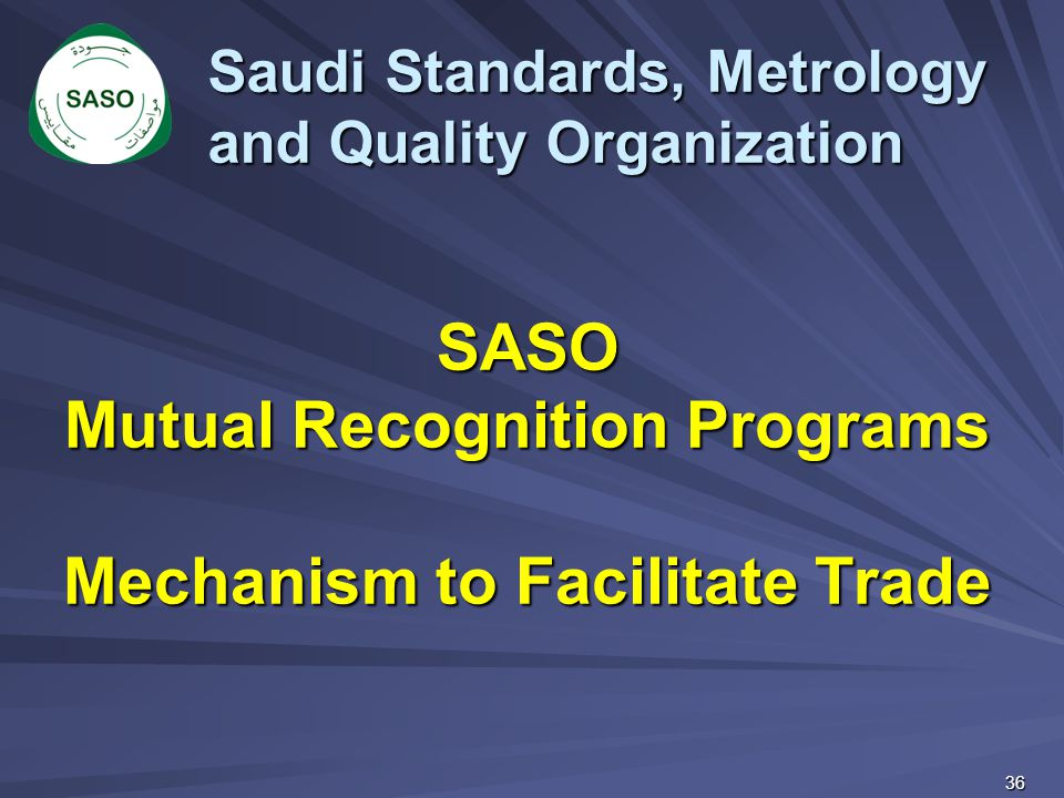 SASO Mutual Recognition Programs Mechanism to Facilitate Trade