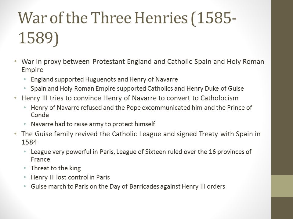 War of the Three Henries (1585-1589)