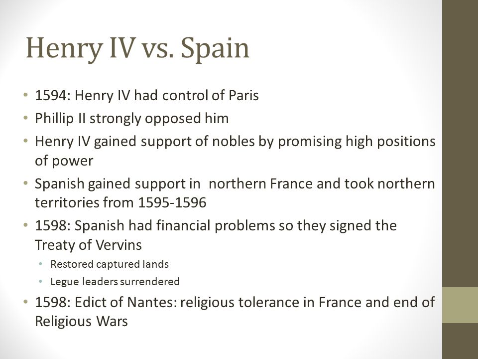 Henry IV vs. Spain 1594: Henry IV had control of Paris