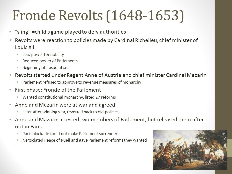 Fronde Revolts (1648-1653) sling =child's game played to defy authorities.