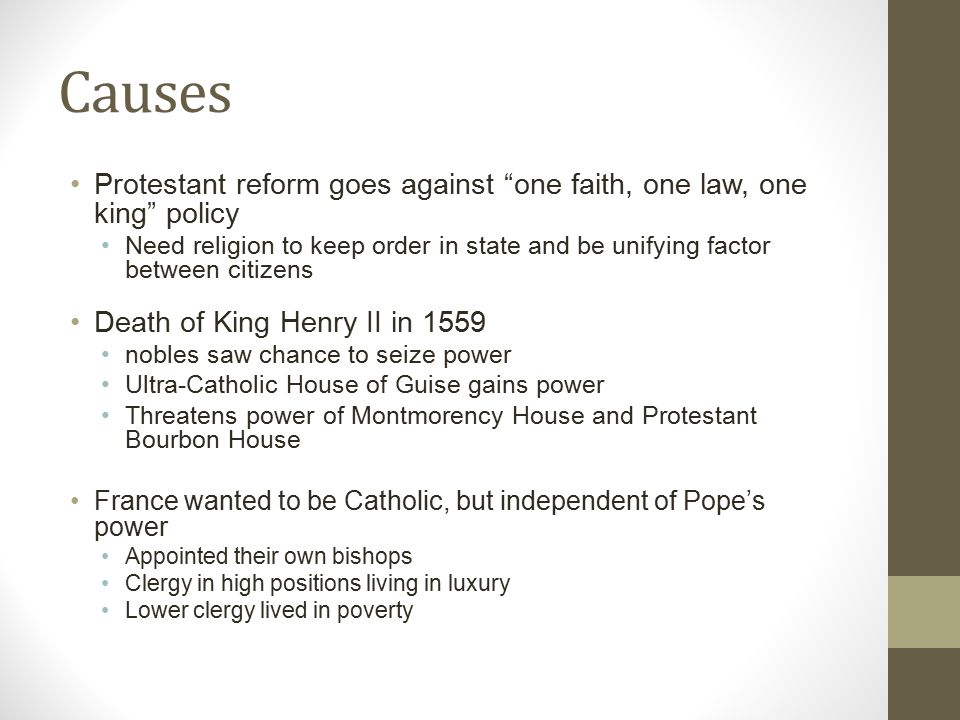 Causes Protestant reform goes against one faith, one law, one king policy.