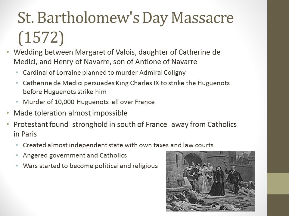 St. Bartholomew s Day Massacre (1572)