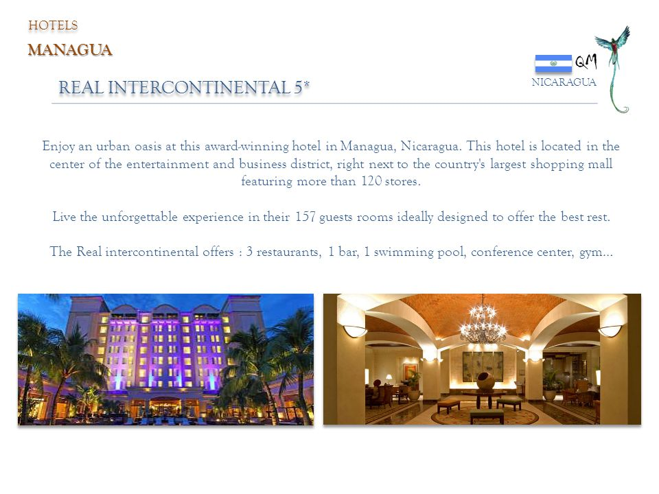 QM REAL INTERCONTINENTAL 5* MANAGUA