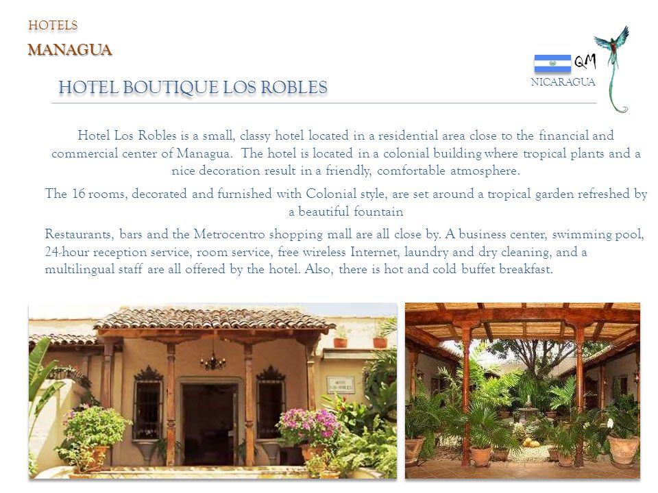 QM HOTEL BOUTIQUE LOS ROBLES MANAGUA