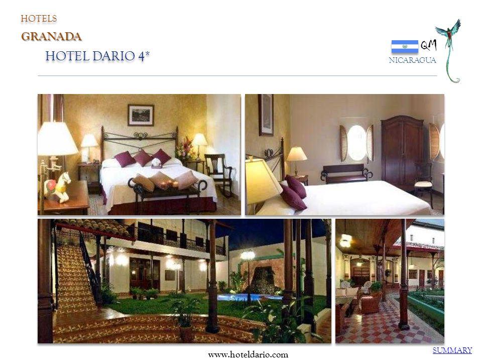 HOTELS QM NICARAGUA GRANADA HOTEL DARIO 4* www.hoteldario.com SUMMARY