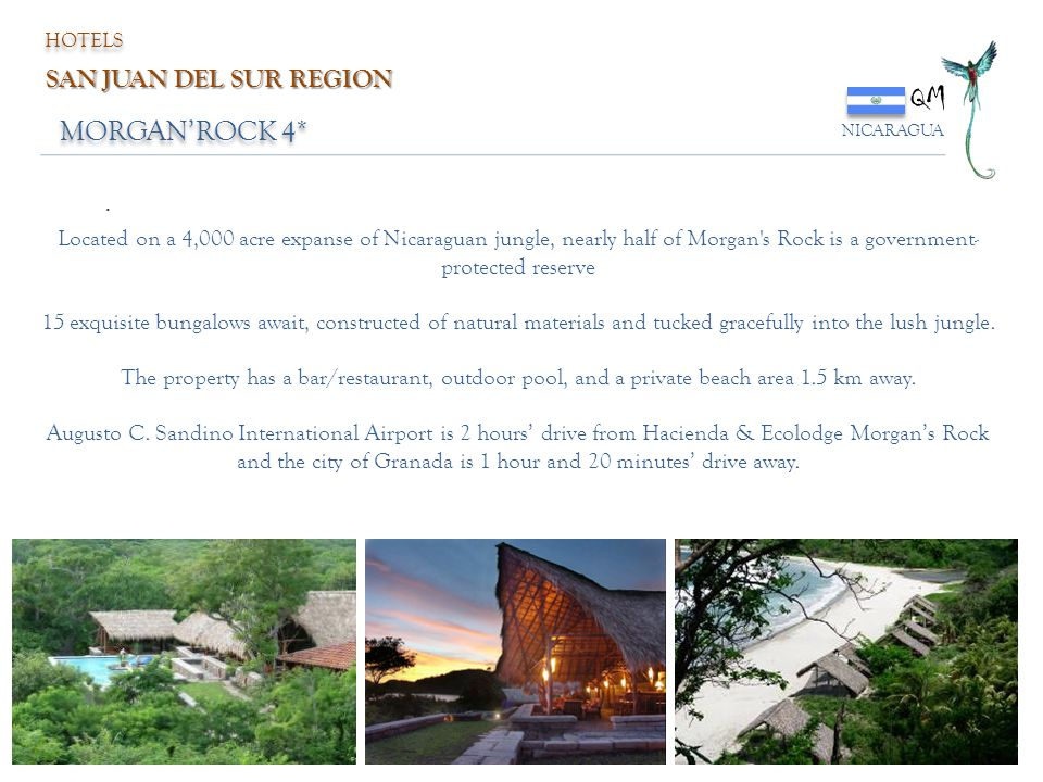 QM MORGAN'ROCK 4* SAN JUAN DEL SUR REGION .