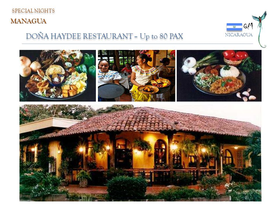 QM DOÑA HAYDEE RESTAURANT – Up to 80 PAX MANAGUA SPECIAL NIGHTS