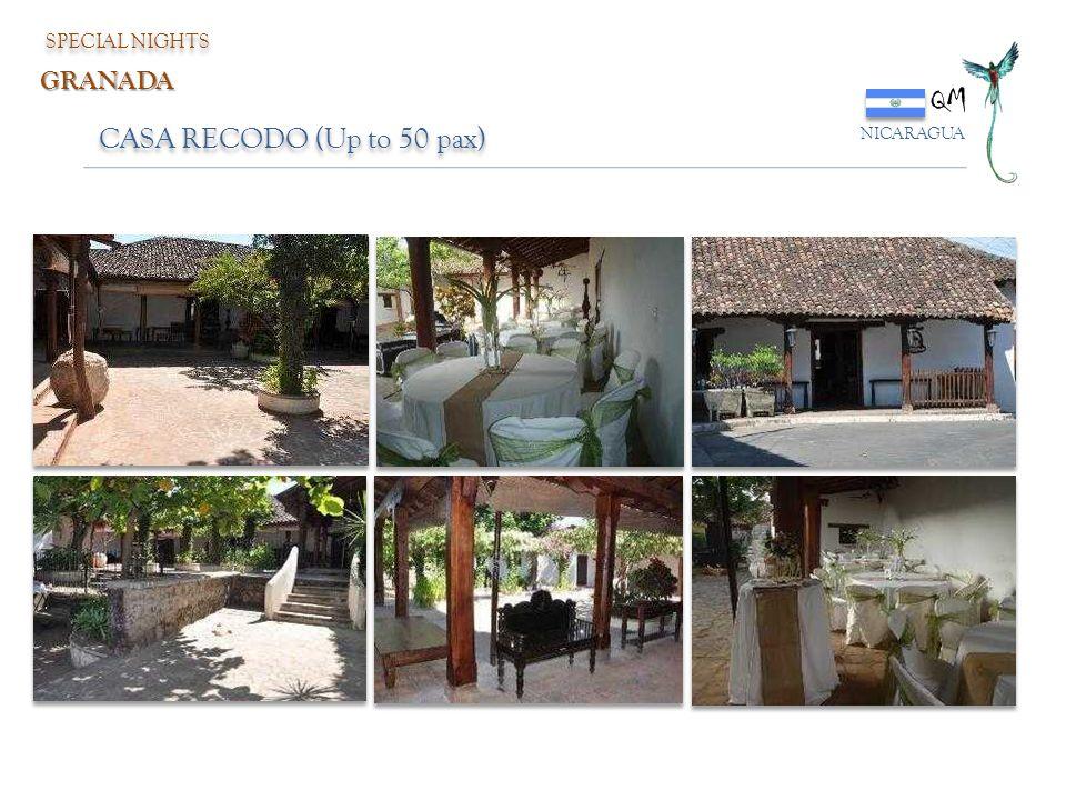 SPECIAL NIGHTS QM NICARAGUA GRANADA CASA RECODO (Up to 50 pax)