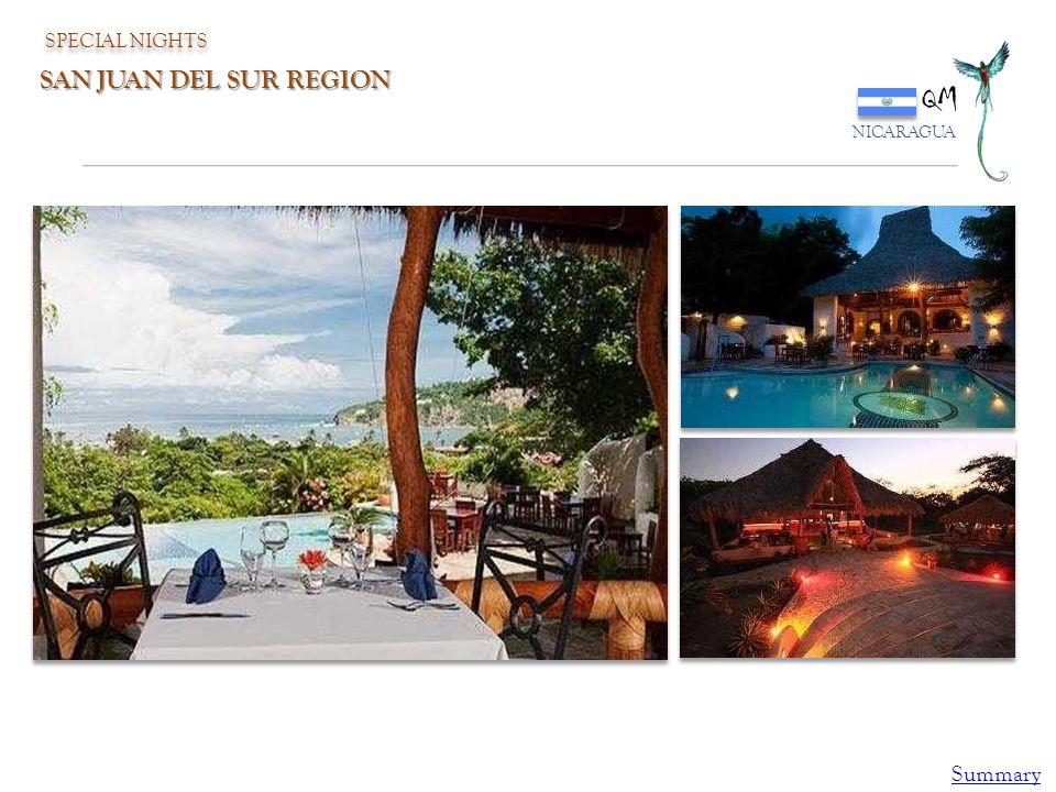 SPECIAL NIGHTS QM NICARAGUA SAN JUAN DEL SUR REGION Summary