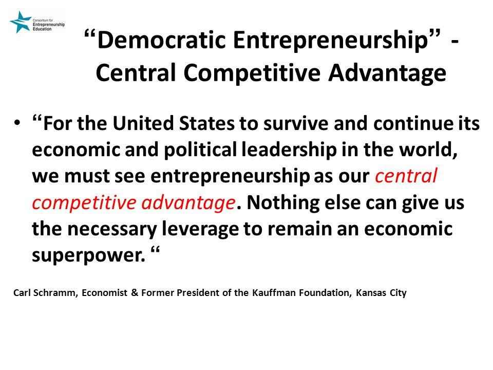 Democratic Entrepreneurship -Central Competitive Advantage