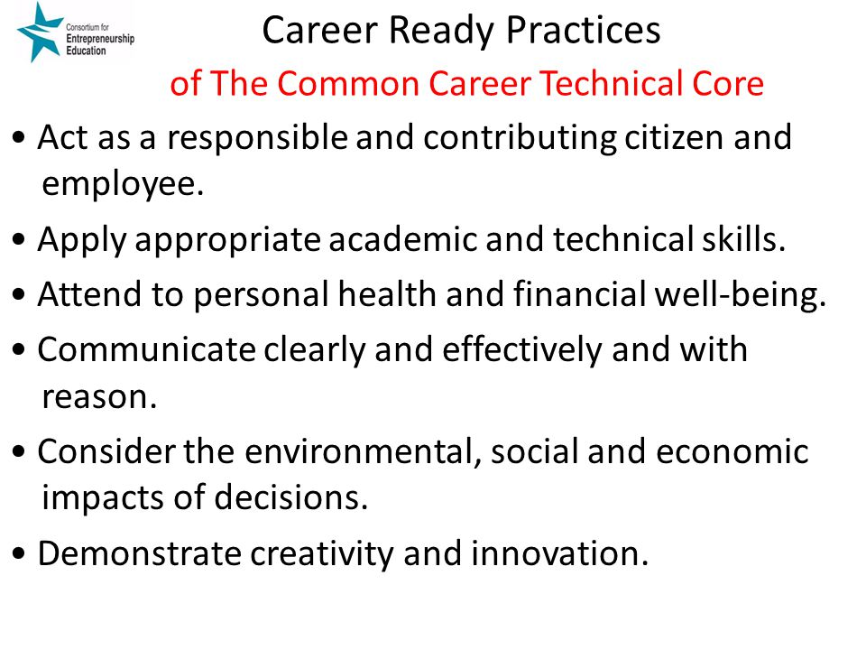 Career Ready Practices of The Common Career Technical Core