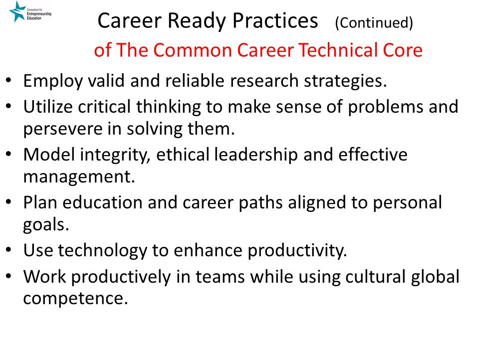 Career Ready Practices (Continued) of The Common Career Technical Core