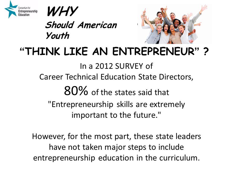 Entrepreneurship skills are extremely important to the future.