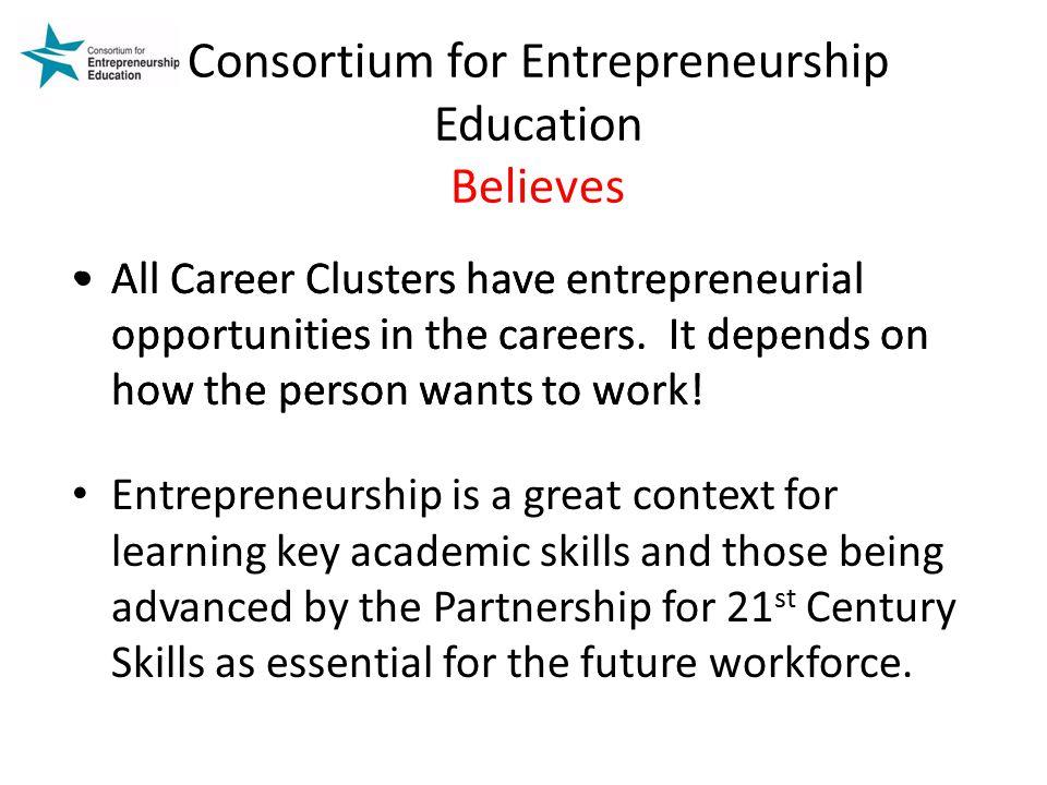 Consortium for Entrepreneurship Education Believes